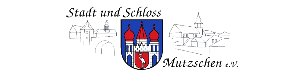 Stadt und Schloß Mutzschen e.V.